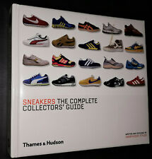 SNEAKERS - The complete collectors'guide