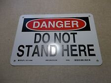 "NEW Brady 42480 Danger Do not Stand Here Safety Sign 10"" x 7"" *FREE SHIPPING*"