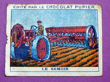 TRAVAUX A LA CAMPAGNE LE SEMOIR CHROMO CHOCOLAT PUPIER JOLIES IMAGES 1930