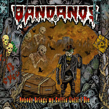 Bandanos - Nobody Brings My Coffin Until I Die Braz Old School Crossover