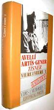 VIURE I VEURE 1 - AVEL.LI ARTIS-GENER, TISNER - EN CATALAN - ILUSTRADO