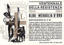 A4960) VENTENNALE RESISTENZA, ALBA, CUNEO, MEDAGLIA D'ORO. ANNULLO SPECIALE.