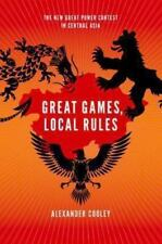Great Games, Local Rules: The New Great Power Contest in Central Asia, Good Book