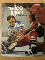 The Ice Men by Gary Ronberg HCDJ 1st Edition First Printing