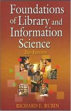 Foundations of Library and Information Science, 2nd Edition by Richard E. Rubin…