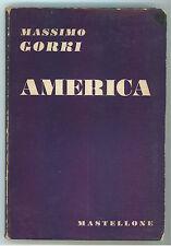 GORKI MASSIMO AMERICA MASTELLONE 1952 I° EDIZ.