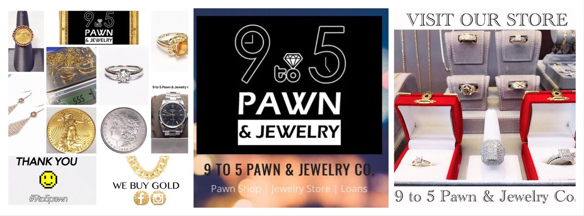 9 to 5 Pawn & Jewelry  (#9to5pawn)