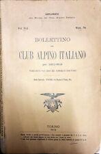 BOLLETTINO DEL CLUB ALPINO ITALIANO PEL 1911-912 - NUM. 74