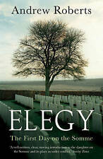 Elegy: The First Day on the Somme-ExLibrary