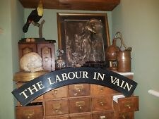 Vintage Reclaimed British Pub Sign The Labour in Vain Black white man Cave bar