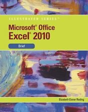 Microsoft  Office Excel 2010: Illustrated Brief (Illustrated Series)