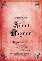 Silent Wagner - The Life and Works of Richard Wagner (with Music) [DVD] [NTSC]