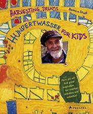 Harvesting Dreams: Hundertwasser for Kids by Barbara Stieff | Hardcover Book | 9