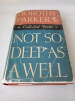 NOT SO DEEP AS A WELL Dorothy Parker First Edition 1st printing HCDJ 1936