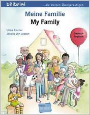 Edition bi:libri - Meine Familie - ein Kinderbuch auf deutsch und englisch lesen