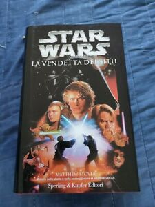 Star Wars La Vendetta Dei Sith Matthew Stover Prima Ed Sperling 2005 Anakin Rigi