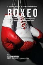 El Programa Completo de Entrenamiento de Fuerza para Boxeo : Incremente la...