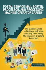 Postal Service Mail Sorter, Processor, and Processing Machine Operator Career...