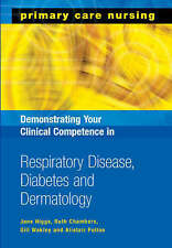 Demonstrating Your Clinical Competence in Respiratory Disease, Diabetes and Der