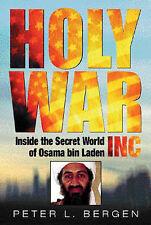 Good, Holy War, Inc: Inside the Secret World of Osama bin Laden: Inside the Secr