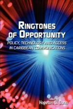 Ringtones of Opportunity : Policy, Technology and Access in Caribbean...