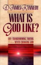 What Is God Like?: Life-Transforming Truths from a Never-Changing God: Book 1