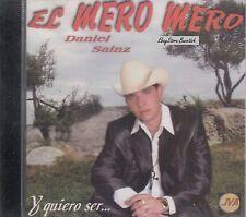 EL MERO MERO DANIEL SAINZ Y QUIERO SER CD NEW