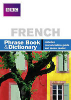 BBC FRENCH PHRASEBOOK & DICTIONARY by Phillippa Goodrich, Carol Stanley...