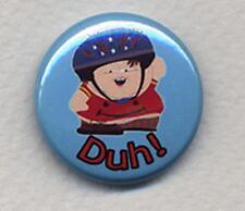 CARTMAN  South Park Badge Button Pin - DUH!