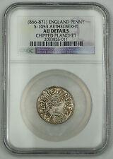 866-871 England Penny Silver Coin S-1053 Aethelberht NGC AU Dtls Chpd Plncht AKR