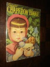 LE PETIT CHAPERON ROUGE - Ed. Willeb - Ill. Jacqueline Guyot
