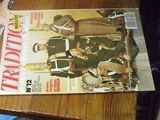 $$a Revue Tradition Magazine N°12 Fusil Berdan  Hussards Canaris  Plats Terana