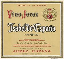 Etiqueta de Vino Jerez. Isabel de España. Cauca S.A.I.C.