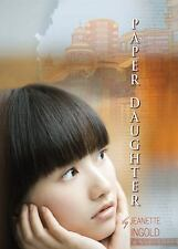 Paper Daughter 2010 by Ingold, Jeanette 9780152055073