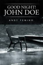 "Book*""Good Night, John Doe"" Andy Femino, 1st Ed 2015 PB pers autograph New Gift"