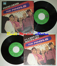 LP 45 7'' THE FOOLS Psycho chicken It's a night for 1980 italy EMI cd mc dvd*