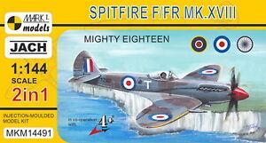 Mark I Models 1/144 Supermarine Spitfire F/FR Mk.XVIII 'Mighty Eighteen' (2 in 1