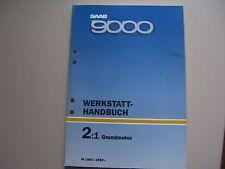 Saab 9000 1985 bis 1989 Werkstatthandbuch Motor B202i / Kat B202 Turbo / Kat