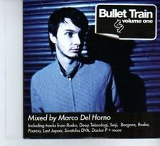 (DF402) Bullet Train, Volume One, mixed by Marco Del Horno - 2010 DJ CD