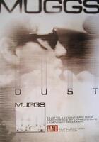 "DJ MUGGS POSTER / KONZERTPLAKAT ""DUST"""