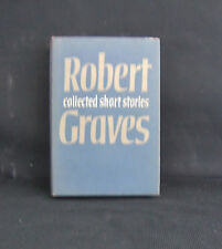 Robert Graves  Collected Short Stories 1st UK Edt  H/C  D/J 1965