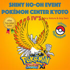 Pokémon ORAS – HO-OH EVENT POKÉMON CENTER KYOTO 6IV's - ANY NATURE