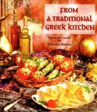 From a Traditional Greek Kitchen: Vegetarian Cuisine (Healthy World Cuisine), Po