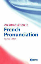 An Introduction to French Pronunciation, Revised Edition (Blackwell Reference Gr