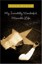 My Incredibly Wonderful, Miserable Life: An Anti-M