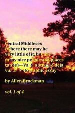 Central Middlesex : (where There May Be Very Little of It, but Are Many Nice...