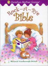Christian Mother Goose: Rock-a-Bye Bible by Marjorie Ainsborough Decker (2002, …
