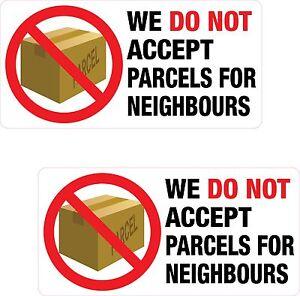 2x We Do Not Accept Parcels For Neighbours Stickers Door Printed Vinyl Label
