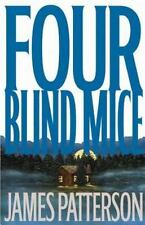 Four Blind Mice (Alex Cross) by Patterson, James