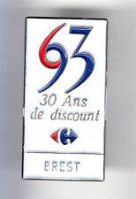 RARE PINS PIN'S .. ENTREPRISE HYPERMARCHE CARREFOUR 1993  BREST IROISE 29 ~DE